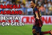 Beşiktaş'ın yeni yıldızı Barçalı Adriano Correira İstanbul'da
