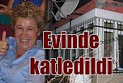Edremit'te cinayet; İngilizce öğretmeni evinde öldürüldü