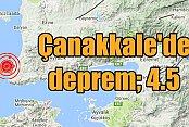 Son Dakika deprem; Çanakkale'de deprem oldu, 4.5