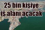 Kuzey Ege Limanı 25 bin Manisalı'ya iş alanı açacak