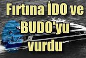 İDO 7 seferi iptal etti Fırtına Deniz seferlerini vurdu,