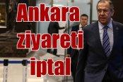 Lavrov: Türkiye'ye gitmiyorum, siz de gitmeyin