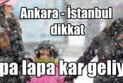Hava durumu; İstanbul ve Ankara'ya kar yağışı geliyor