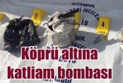 Başakşehir'de köprüye katliam bombası : Faciayı polis önledi