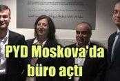 PYD - PKK Moskova'da temsilcilik açtı