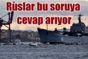 Türkiye Boğazları kapatır mı? Bu soru Moskova'nın kabusu oldu