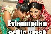 Evlenmeden 'selfıe' Çekmek Yasak