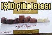 IŞİD çikolatası