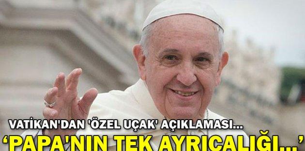 Vatikandan Özel Uçak Açıklaması...
