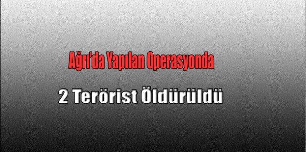 Yapılan Operasyonda İki Terörist Öldürüldü