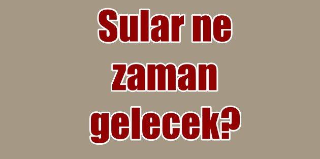 Zeytinburnu sular ne zaman gelecek? Ekim 2016
