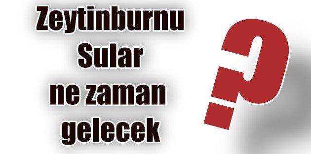 Zeytinburnu'nda sular yine kesik! Ne zaman gelecek