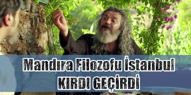 Mandira Filozofu Istanbul Sizi Bekliyor Haberi Haberler Son