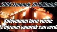 Adana'da kız öğrenci yurdunda yangın, 12 genç kız yanarak can verdi